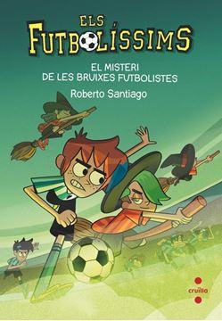 """El Misteri de les Bruixes Futbolistes """"Els Futbolíssims nº 19"""""""