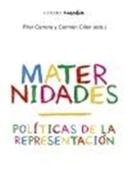 "Maternidades ""Políticas de la representación"""