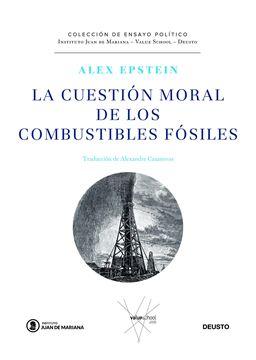 Cuestión moral de los combustibles fósiles, La