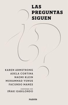 "Las preguntas siguen ""Naomi Klein, Karen Armstrong, Muhammad Yunus, Adela Cortina y Facundo Ma"""