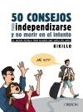 """50 consejos para independizarse y no morir en el intento """"El mejor regalo para alguien que vuela del nido"""""""