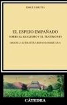 """Espejo empañado, El """"Sobre el realismo y el testimonio (desde la literatura hispanoamericana)"""""""