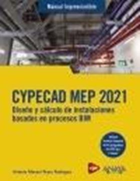 """CYPECAD MEP 2021 """" Diseño y cálculo de instalaciones de edificios basados en procesos BIM"""""""