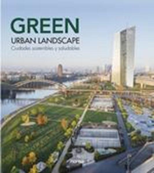 """GREEN URBAN LANDSCAPE """"Ciudades sostenibles y saludables"""""""
