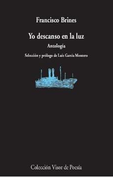 """Yo descanso en la luz """"Antología"""""""