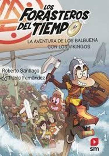 """Imagen de Los Forasteros del Tiempo 11 """"Vikingos"""""""