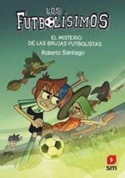 """Imagen de Misterio de las brujas futbolista, El, 2021 """"Los futbolísimos nº19"""""""