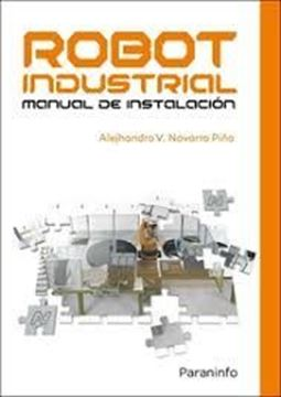 Imagen de Robot Industrial. Manual de Instalación