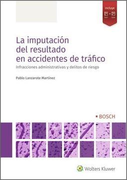 """Imputación del resultado en accidentes de tráfico, La, 2021 """"Infracciones administrativas y delitos de riesgo"""""""