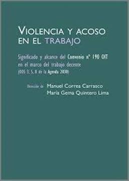 """Imagen de Violencia y acoso en el trabajo, 2021 """"Significado y alcance del Convenio Nº 190 OIT en el marco del trabajo decente"""""""