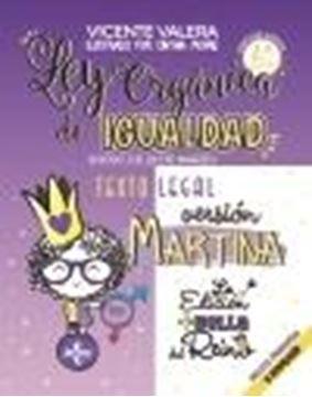 """Ley Orgánica de Igualdad. Versión Martina, 2ª ed, 2021 """"3/2007, de 22 de marzo. Texto legal. Incluye audios y preguntas de autoe"""""""