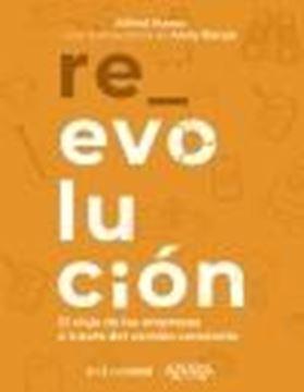 """Re evolución, 2021 """"El viaje de las empresas a través del cambio constante"""""""