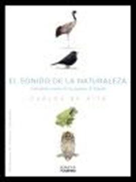 Sonido de la Naturaleza. Calendario sonoro de los paisajes de España