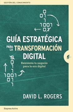 """Guía estratégica para la transformación digital """"Reinventa tu negocio para la era digital"""""""