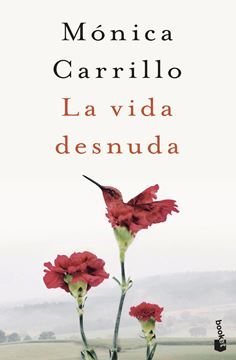 """La vida desnuda """"Premio Azorín de Novela 2020"""""""