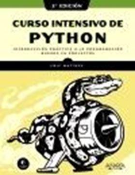 "Curso intensivo de Python, 2ª edición ""Introducción práctica a la programación basada en proyectos"""
