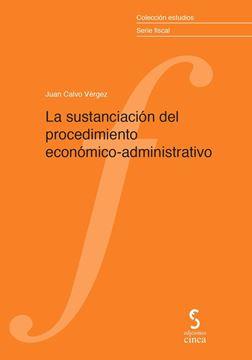 Sustanciación del procedimiento económico-administrativo, La