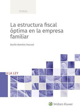 Estructura fiscal óptima en la empresa familiar, La
