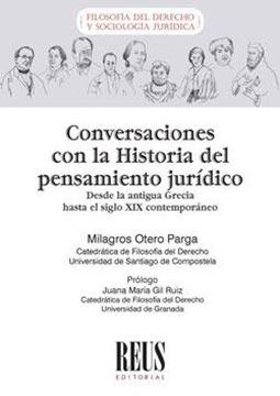 """Conversaciones con la Historia del pensamiento jurídico """"Desde la antigua Grecia hasta el siglo XIX"""""""
