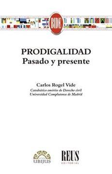 """Prodigalidad """"Pasado y presente"""""""