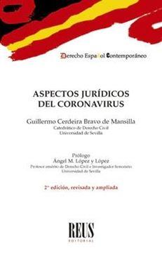 Aspectos jurídicos del coronavirus, 2ª ed, 2021
