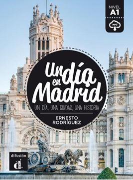 """Un día en Madrid """"Un día, una ciudad, una historia"""""""