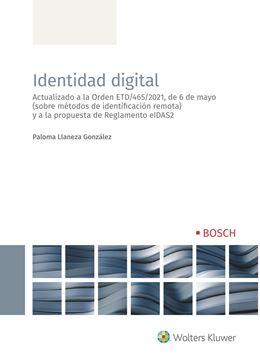 """Identidad digital, 2021 """"Actualizado a la Orden ETD/465/2021, de 6 de mayo (sobre métodos de identificación remota) """""""