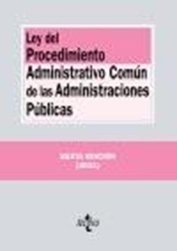 Ley del Procedimiento Administrativo Común de las Administraciones Públicas, 6ª ed, 2021