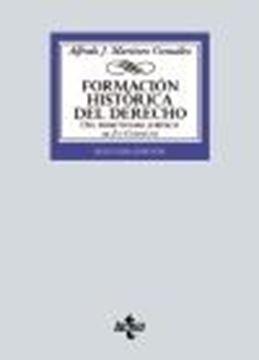 """Formación histórica del Derecho, 2ª ed, 2021 """"Del primitivismo jurídico al Ius Commune"""""""
