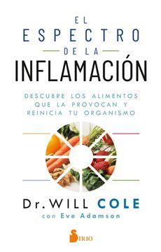 """Espectro de la inflamación, El """"Descubre los alimentos que la provocan y reinicia tu organismo"""""""