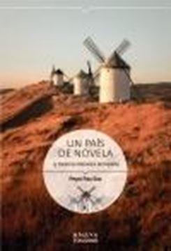 Un país de novela. 15 Destinos literarios de España