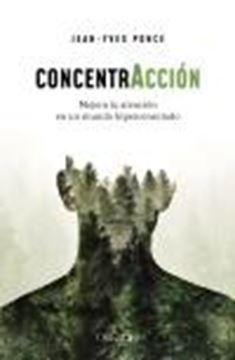 """Concentracción """"Mejora tu atención en un mundo hiperconectado"""""""
