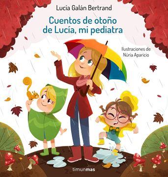 Cuentos de otoño de Lucía, mi pediatra, 2021