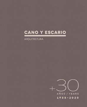 """30 Años.Cano y Escario, 2021 """"Arquitectura"""""""