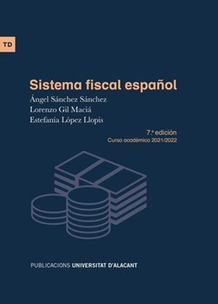 "Imagen de Sistema fiscal español, 7ª ed, 2021 ""Curso académico 2021/2022"""