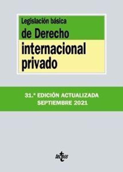 Imagen de Legislación básica de Derecho Internacional privado, 31ª ed, 2021