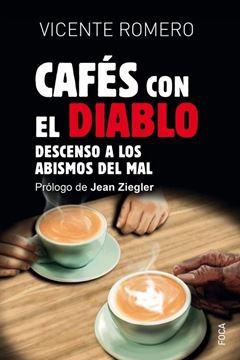 Cafés con el Diablo. El descenso a los abismos del mal
