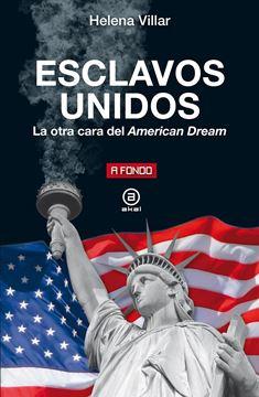 """Esclavos unidos """"La otra cara del American dream"""""""