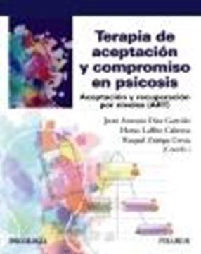 """Terapia de aceptación y compromiso en psicosis, 2021 """"Aceptación y recuperación por niveles (ART)"""""""
