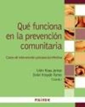 """Qué funciona en la prevención comunitaria, 2021 """"Casos de intervención psicosocial efectiva"""""""
