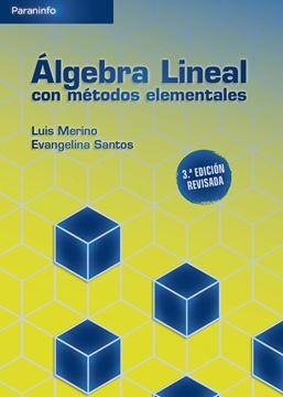 Álgebra lineal con métodos elementales, 3ª ed, 2021