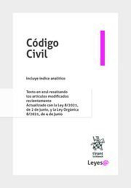 """Imagen de Código Civil 2021 (Anillas) """"Incluye índice analítico. Texto en azul resaltando los artículos modificados"""""""