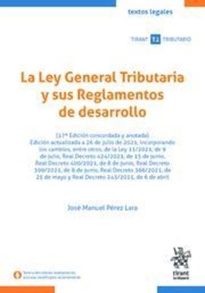 Imagen de La Ley General Tributaria y sus Reglamentos de desarrollo, 17ª ed, 2021