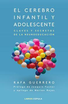 """Cerebro infantil y adolescente, El, 2021 """"Claves y secretos de la neuroeducación"""""""