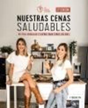 """Nuestras CENAS SALUDABLES, 2ª ed, 2021 """"Recetas sencillas y ligeras para todos los días"""""""