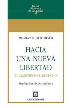 Hacia una nueva libertad, 3ª ed, 2021