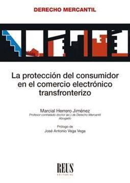 Protección del consumidor en el comercio electrónico transfronterizo, La, 2021
