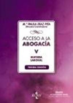 """Acceso a la abogacía V, 3ª ed, 2021 """"Tomo V. Materia laboral"""""""