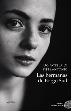 Las hermanas de Borgo Sud, 2021