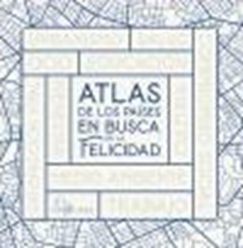 Atlas de los países en busca de la felicidad, 2021
